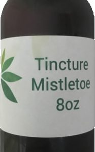 Mistletoe Tincture - Wild Crafted - While Supplies Last